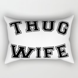 THUG WIFE Rectangular Pillow