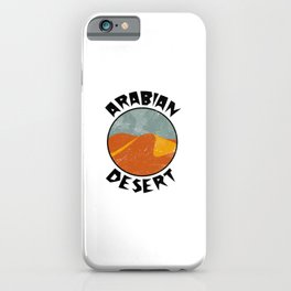 Arabian Desert  TShirt Deserts Shirt Sand Dune Gift Idea iPhone Case