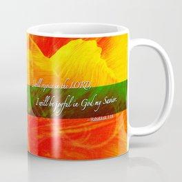 I Will be Joyful! Coffee Mug