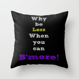 B'more Throw Pillow