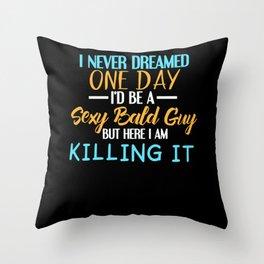 Bald Guy Gifts: Sexy Bald Guy Throw Pillow