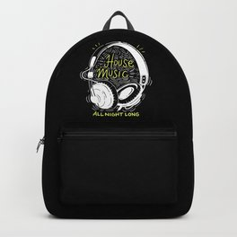 House Music All Night Long | Electro Backpack