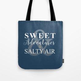 Sweet Adventures & Salty Air Tote Bag