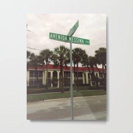 Avenida Messina Metal Print