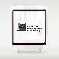 I find your lack of cats disturbing Shower Curtain