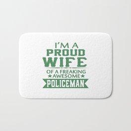 I'M A PROUD POLICEMAN'S WIFE Bath Mat