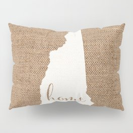 New Hampshire is Home - White on Burlap Pillow Sham