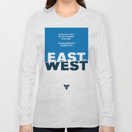 East of West Long Sleeve T-shirt
