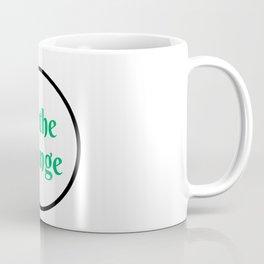 be the change Coffee Mug