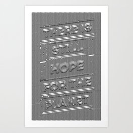 Hope for the Planet Art Print