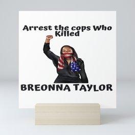 Say her Name breonna taylor Mini Art Print