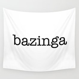 bazinga Wall Tapestry