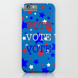 Red White and Blue Stars VOTE iPhone Case