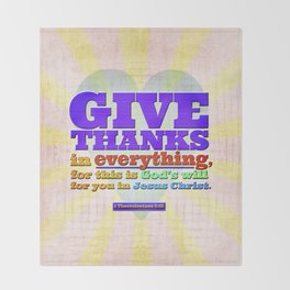 Give Thanks in Everything! Throw Blanket