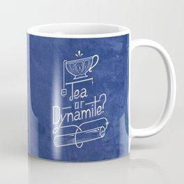 Tea or Dynamite? (blue) Coffee Mug