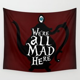 """""""We're all MAD here"""" - Alice in Wonderland - Teapot - 'Tulgey Wood Brown' Wall Tapestry"""