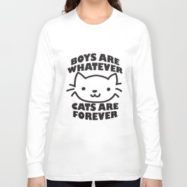 Boys Are Whatever Cats Are Forever Tumblr Blogger Cat T-Shirts Long Sleeve T-shirt