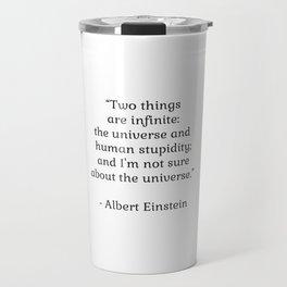Albert Einstein QUOTE Travel Mug