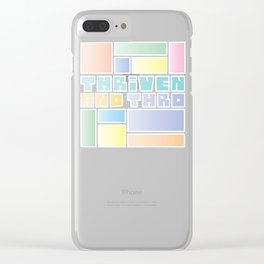 Thriven and Thro Excellent Clear iPhone Case