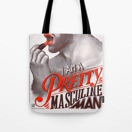Pretty Masculine Tote Bag