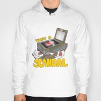 scandal Hoodies featuring Scandal by MinaLotToMe