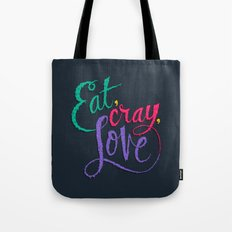 Eat, Cray, Love Tote Bag