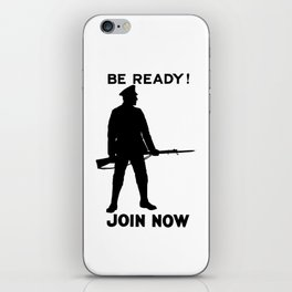 Be Ready - Join Now iPhone Skin