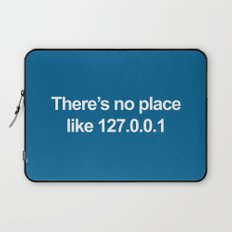 No Place Like 127.0.0.1 Geek Quote Laptop Sleeve