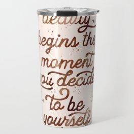 Beauty Quote Travel Mug