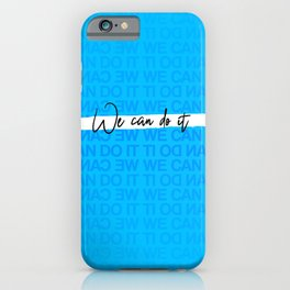 We Can Do it - Blue iPhone Case