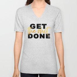 Get the Shit Done Motivational Unisex V-Neck