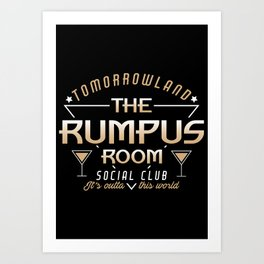 The Rumpus Room  Art Print