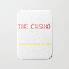The Casino Took All My Money! I'm Going Back For IT Bath Mat