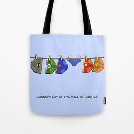 Laundry Day at the Hall of Justice Tote Bag