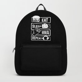Eat Sleep MMA Repeat - Mixed Martial Arts Fighter Backpack
