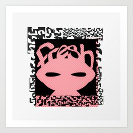 f r e s h Art Print