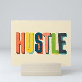 Hustle Mini Art Print