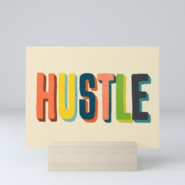 Hustle Mini Art Print