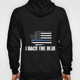 Washington Police Appreciation Thin Blue Line I Back The Blue 2 Hoody