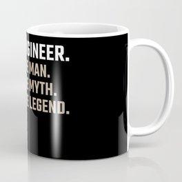 The Man Myth Legend Engineer Gift Funny Engineering Gift Coffee Mug
