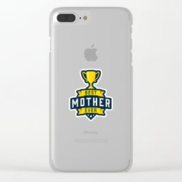 Best Mother Ever Clear iPhone Case