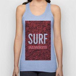 Surf always (talkers) Unisex Tank Top