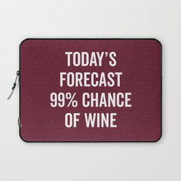 Chance Of Wine Funny Quote Laptop Sleeve