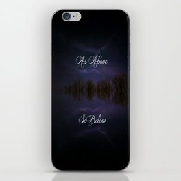 As above So below iPhone Skin