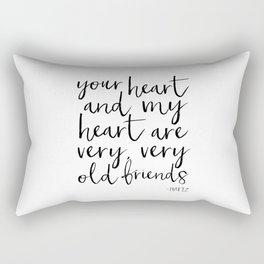 your heart and my heart are very very old friends, hafiz quote,friendship,gift for friend,inspired Rectangular Pillow