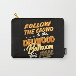 Dellwood Ballroom Carry-All Pouch