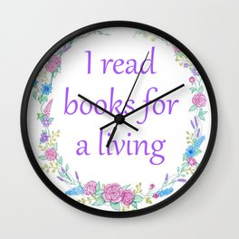 I Read Books For a Living Wall Clock