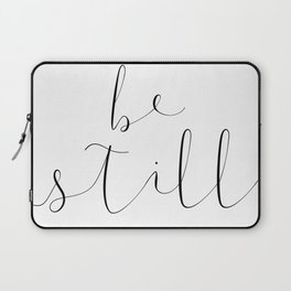 BE STILL by Dear Lily Mae Laptop Sleeve