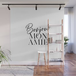 Bonjour Mon Amie Wall Mural