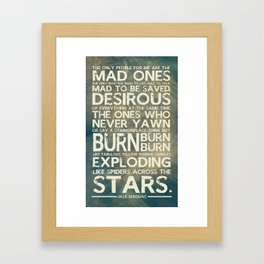 The Mad Ones 2.0 Framed Art Print